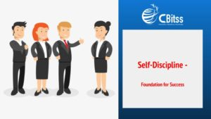 Self-Discipline -  Foundation for Success